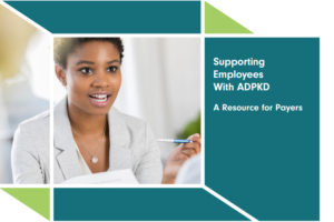 Supporting Employees With ADPKD: A Resource For Payers