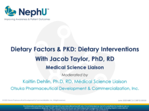 Dietary Factors & PKD: Dietary Interventions With Jacob Taylor, PhD, RD
