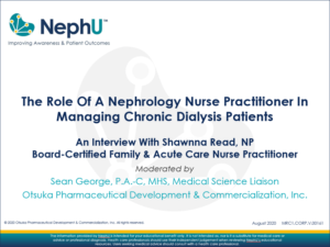 The Role Of A Nephrology Nurse Practitioner In Managing Chronic Dialysis Patients