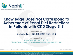 Knowledge Does Not Correspond To Adherence Of Renal Diet Restrictions In Patients With CKD Stage 3-5